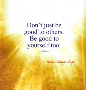 be good to self
