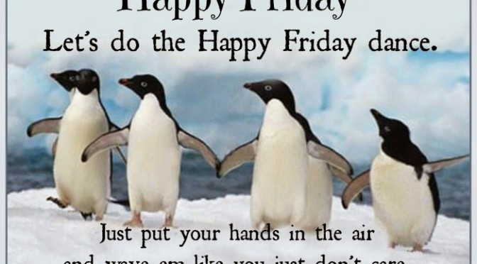Aug. 14, 2015 - Good morning & get the Happy Dance Friday ...