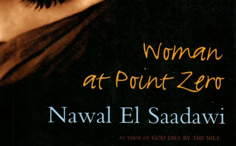 Woman at Point Zero: El Saadawi N. Reflection