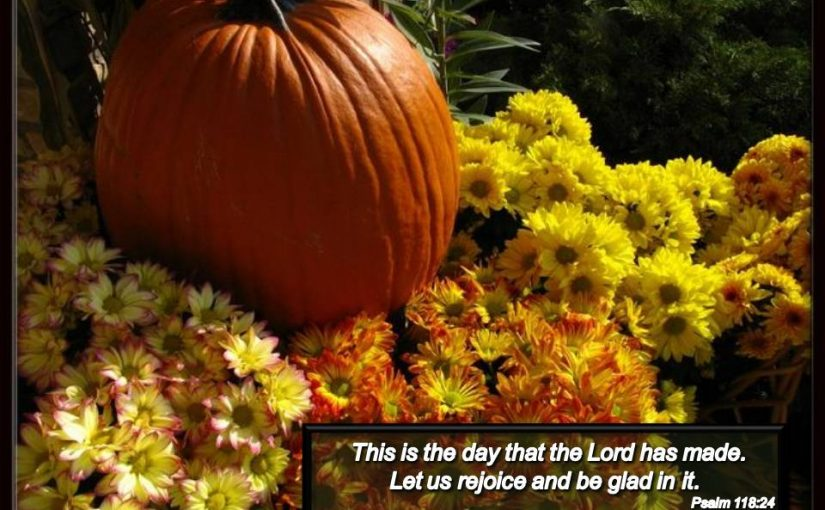 this-is-the-day-psalm-118_24_fall