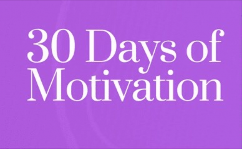 30 Days of Motivation
